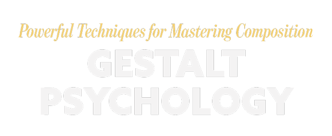 Gestalt Psychology Best for Artists Video Collection [Powerful Techniques!]