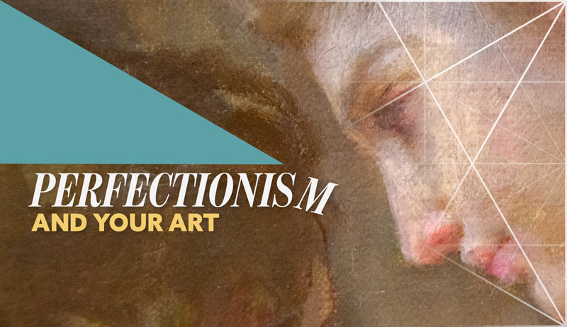 Perfectionism and Your Art (Paris)