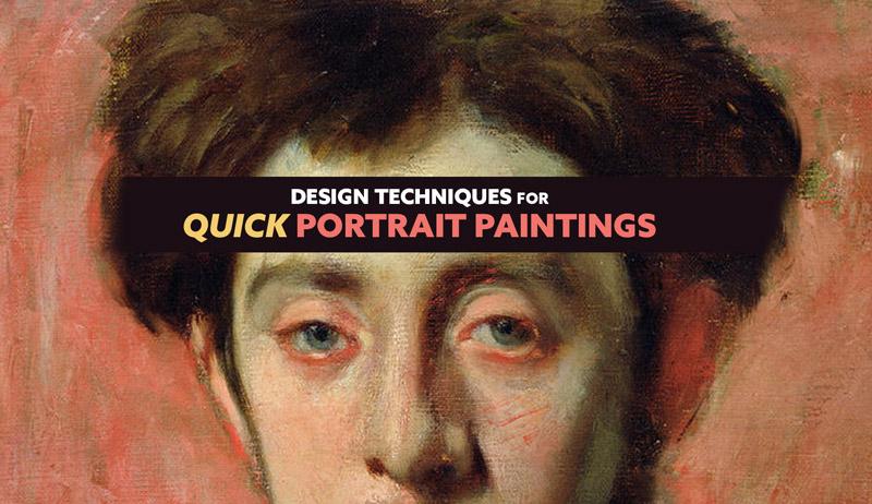 Design Techniques for Quick Portrait Paintings (Fun Video)